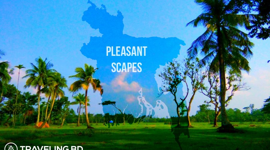The Most Beautiful Various Place for Traveling Bangladesh